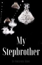 My Stepbrother by AtmosphereBooks