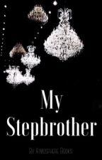 My Stepbrother by AtmosphereBooks