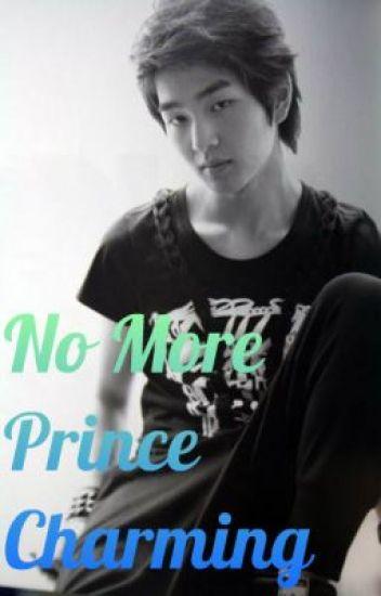 No More Prince Charming...