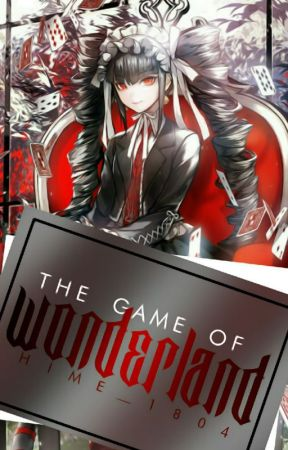 The Game of Wonderland(DIARIES) by Hime_1804