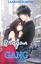 Dragon Knight Gang by laarnikuroko18