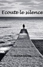 Ecoute le silence, Il parle  Tome 2 by AidanAdam