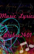 Song Lyrics I Wrote (discontinued) by Brebre2401