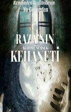 RAZA'NIN KEHANETİ by esmerkeriii