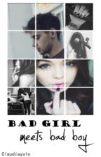 Bad Girl Meets Bad Boy by Claudiayolo