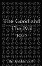 The Good And The Evil (EXO) by DesTenalachParelian