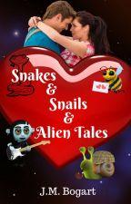 Snakes & Snails & Alien Tales by jenny_b