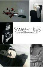 Sweet kills ✝Hemmings [Befejezett] by Psychocoala