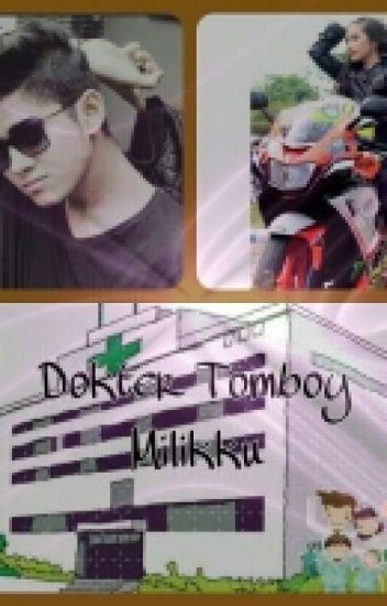 Dokter Tomboy Milikku