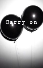 Carry on by pretending_to_be_emo