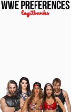 wwe preferences  by legitbanks