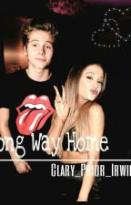 LONG WAY HOME || Luke Hemmings e Ariana Grande by Clary_Prior_Irwin