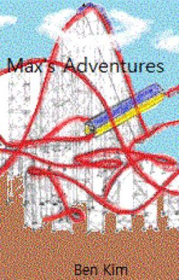 Max's Adventures