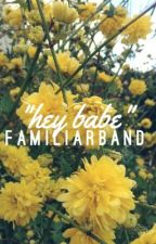 """hey babe"" [lashton]  by familiarband"