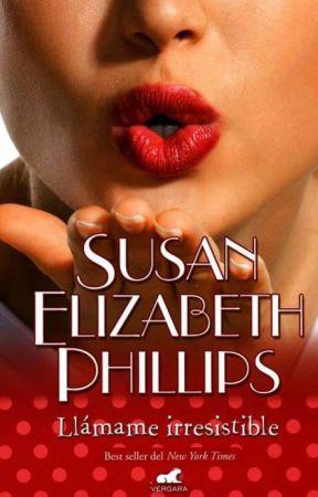 Llámame Irresistible | Susan Elizabeth Phillips by StrangePersonality