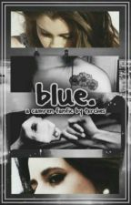Blue ➸ Camren (Português) by honest5h