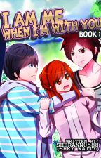 I Am Me, When I'm With You (Published by VivaPsicom) by sherann0588