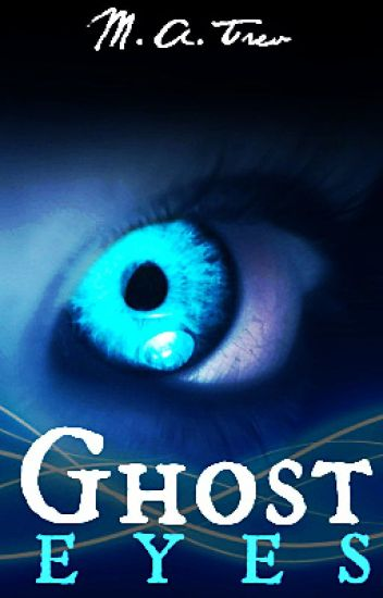 Ghost Eyes (1st draft)