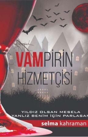Vampir'in Hizmetçisi  by SelmaKahraman5