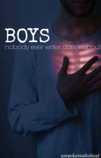 Boys Nobody Ever Writes Stories About by unspokenradiohead