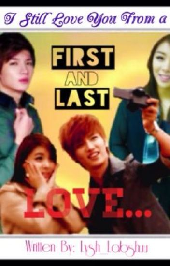 First and Last LOVE *ongoing*