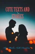 Cute Texts and Stories by miacreek