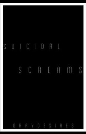 Suicidal Screams by -division-