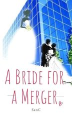 A Bride For A Merger by SanC-Rylieboo
