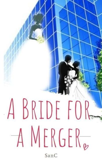 A Bride For A Merger