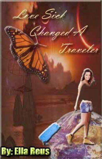 Love Sick Changed a Traveler