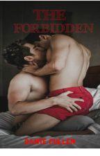 The Forbidden (boyxboy)✔ by XPerfectDistraction