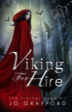 Viking For Hire (Vikings Saga, Vol. 1) by JoGrafford