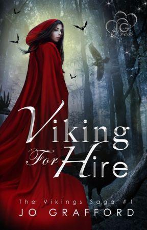 Viking For Hire (Vikings Saga, Vol. 1) by JoGrafford