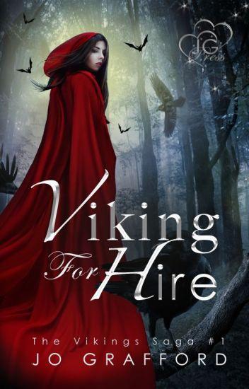 Viking For Hire (Vikings Saga, Vol. 1)