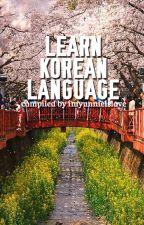 learn korean language. by imyunnieislove