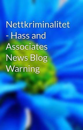 Nettkriminalitet - Hass and Associates News Blog Warning by xenahelios