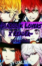 Diabolik Lovers X Reader (ITA) by Loki_Shuu