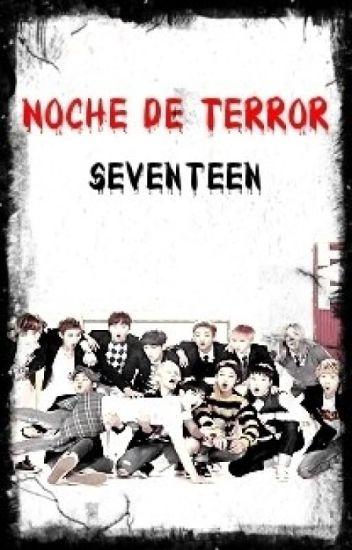 [Cancelada] Noche de terror ~ Seventeen