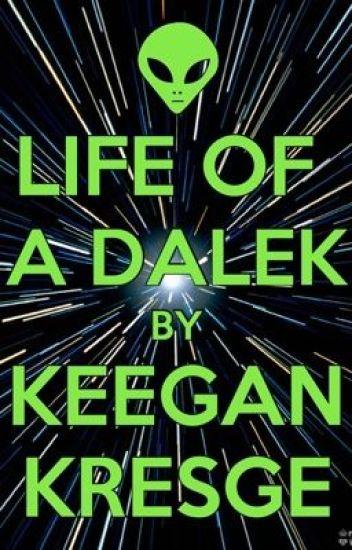 Life of a Dalek