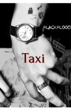 Taxi | H.S by BlacK__BlooD