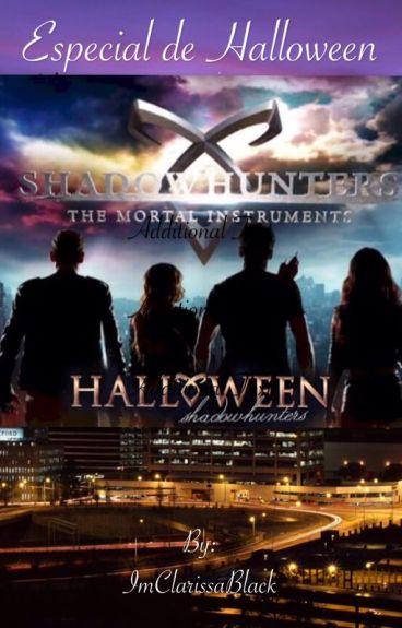 Cazadores de sombras: especial de Halloween