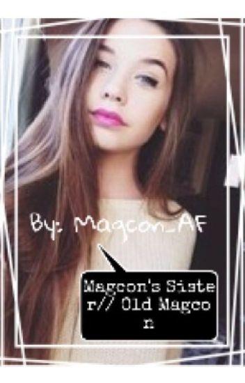 New Magcon Girl // Old Magcon