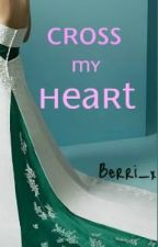 Cross My Heart by Berri_x