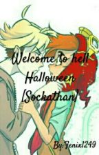 welcome to hell Halloween [sockathan] by Fenix1249