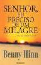 Senhor, eu preciso de um milagre-Benny Hinn by MarcioCarli