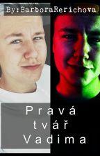 Pravá tvář Vadima by BarboraRerichova