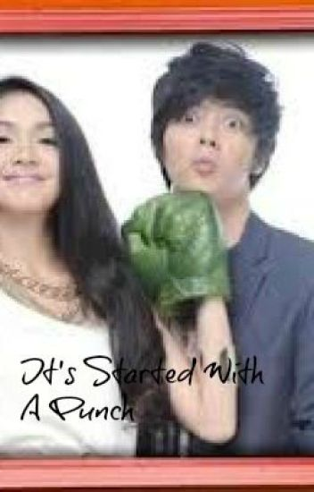 It's started with a punch ( KATHNIEL )