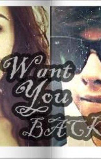 Want You Back (Slow updates-Kathniel)