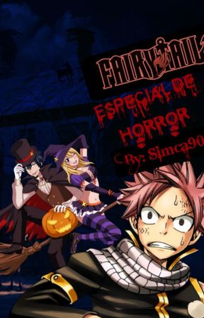 Fairy Tail especial de horror by Simca90