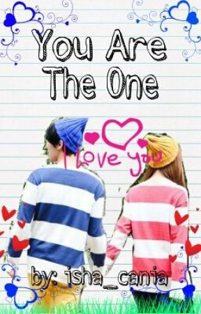 You Are The One (o n e  s h o t) by isha_cania